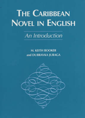 The Caribbean Novel in English: An Introduction (Paperback)