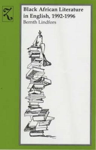 Black African Literature in English, 1992-1996 (Hardback)