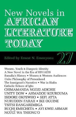 ALT 27 New Novels in African Literature Today - African Literature Today v. 27 (Paperback)