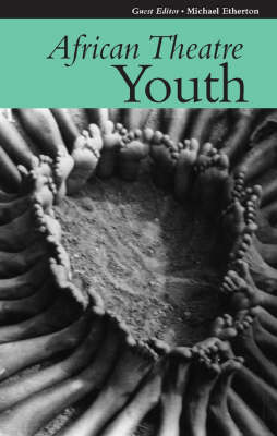 African Theatre: Youth - African Theatre (Paperback)
