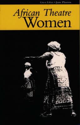 African Theatre: Women - African Theatre (Paperback)