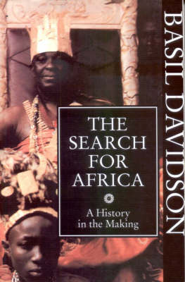 The Search for Africa: A History in the Making (Paperback)