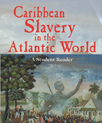 Caribbean Slavery in the Atlantic World (Paperback)