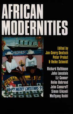 African Modernities Entangled Meanings in Current Debate (Hardback)