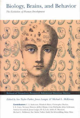 Biology, Brains & Behavior - School of American Research Advanced Seminar Series (Hardback)