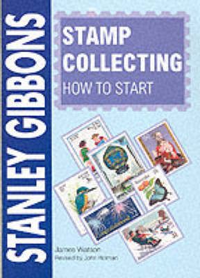 Stamp Collecting - How to Start (Paperback)