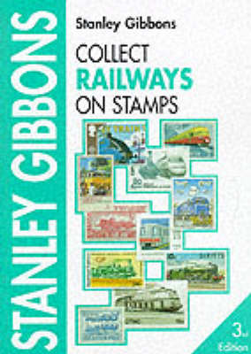 Collect Railways on Stamps (Paperback)