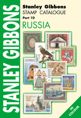 Stanley Gibbons Stamp Catalogue: Russia Pt. 10 (Paperback)