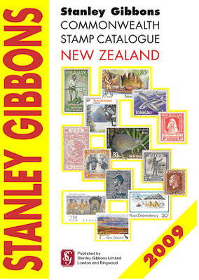 Stanley Gibbons Commonwealth Stamp Catalogue 2009: New Zealand (Paperback)
