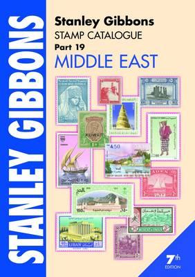 Stanley Gibbons Stamp Catalogue: Middle East Pt. 19 (Paperback)