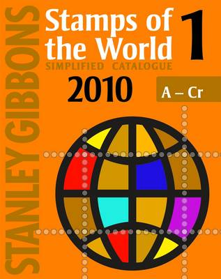 Stanley Gibbons Stamps of the World 2010: v. 1 (Paperback)
