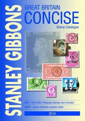 Great Britain Concise Stamp Catalogue 2010 (Paperback)
