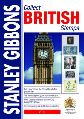 Stanley Gibbons Collect British Stamps 2011 (Paperback)