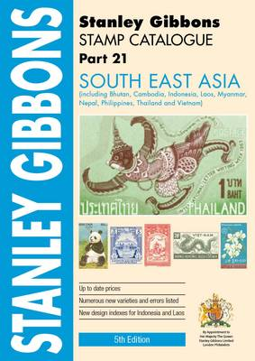 Stamp Catalogue: South-East Asia Part 21 - Comprehensive Foreign Catalogue (Paperback)