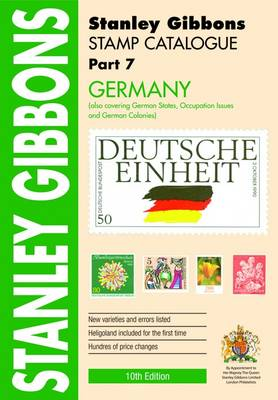 Stamp Catalogue: Germany Also Covering German States, Occupation Issues and German Colonies Part 7 - Comprehensive Foreign Catalogue (Paperback)
