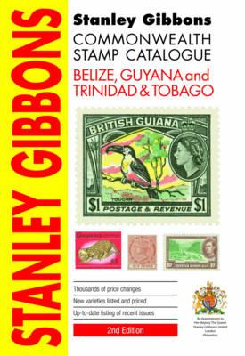 Commonwealth Stamp Catalogue: Belize, Guyana, Trinidad & Tobago (Book)
