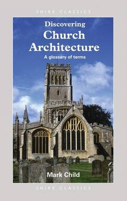 Church Architecture: A Glossary of Terms - Discovering S. 214 (Paperback)