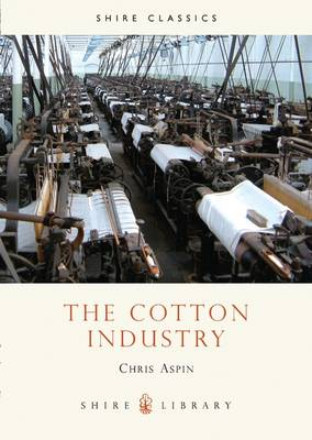 The Cotton Industry - Shire album 63 (Paperback)