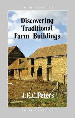 Traditional Farm Buildings - Discovering S. 262 (Paperback)