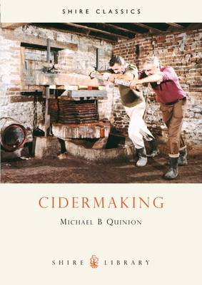 Cidermaking - Shire Library No. 95 (Paperback)