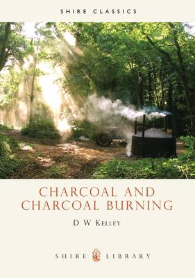 Charcoal and Charcoal Burning - Shire album 159 (Paperback)