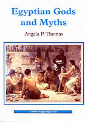 Egyptian Gods and Myths - Shire Egyptology 2 (Paperback)