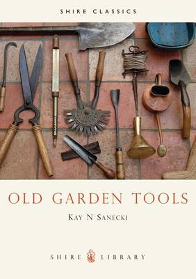 Old Garden Tools - SHIRE/SA 41 (Paperback)