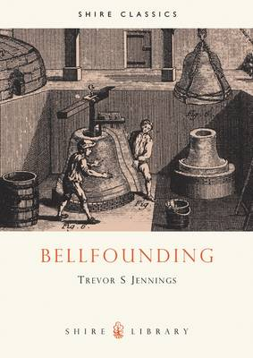 Bell Founding - Shire Library No. 212 (Paperback)