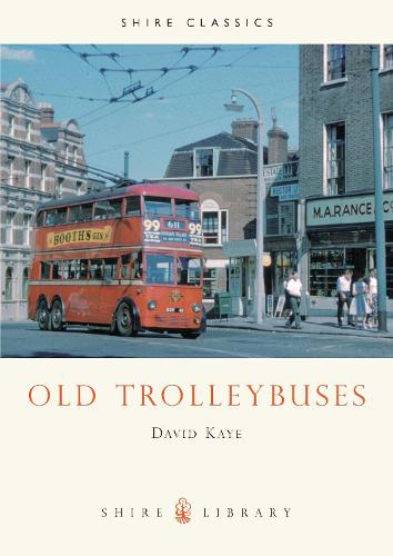 Old Trolleybuses - Shire Library (Paperback)