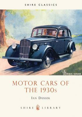 Motor Cars of the 1930's - Shire album 237 (Paperback)