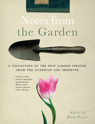 Notes from the Garden (Hardback)