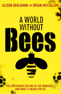 A World without Bees (Paperback)