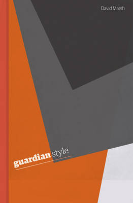 Guardian Style: Third edition (Hardback)