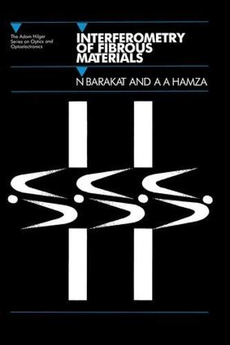 Interferometry of Fibrous Materials (Hardback)