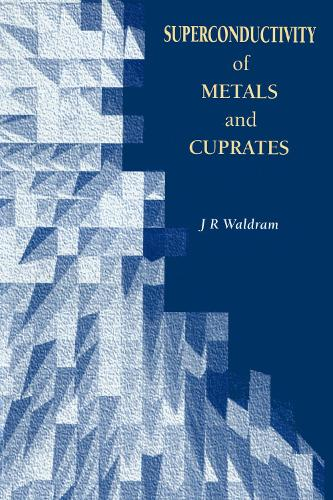 Superconductivity of Metals and Cuprates (Paperback)