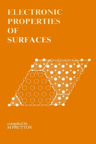 Electronic Properties of Surfaces (Paperback)