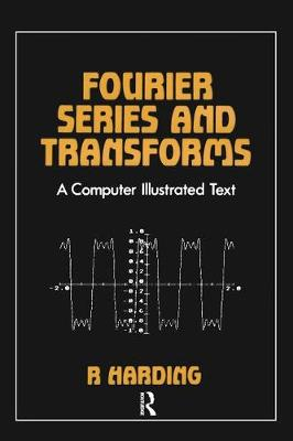Fourier Series and Transforms (Paperback)