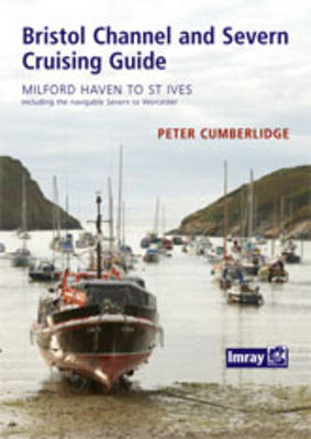 Bristol Channel and River Severn Cruising Guide (Paperback)