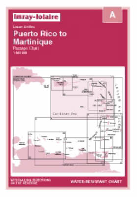 Puerto Rico to Martinique 2006 - Imray Iolaire Chart A (Sheet map, folded)