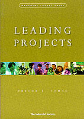 Leading Projects - Manager's Pocket Guides (Paperback)