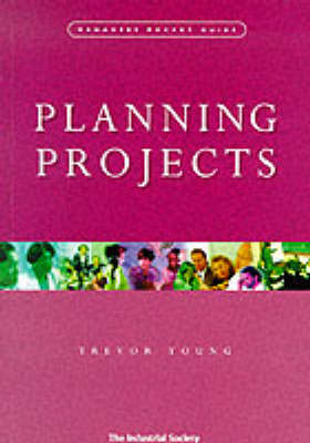 Planning Projects: 20 Steps to Effective Project Planning - Manager's Pocket Guides (Paperback)