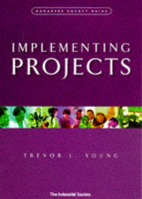Implementing Projects - Manager's Pocket Guides (Paperback)