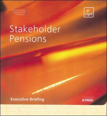 Stakeholder Pensions: A Guide to Implementation and Practice