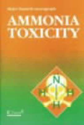 Ammonia Toxicity Monograph - Major hazards monograph series (Paperback)