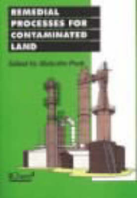 Remedial Processes for Contaminated Land (Paperback)
