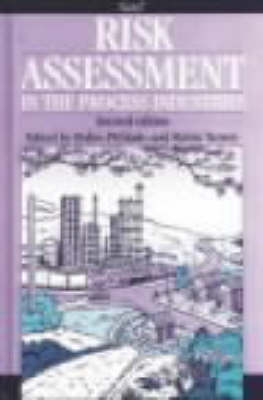 Risk Assessment in the Process Industries (Hardback)