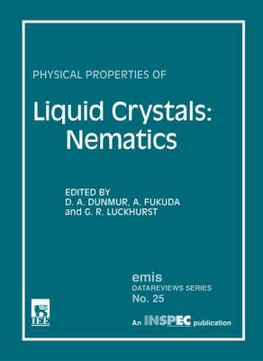 Physical Properties of Liquid Crystals: Nematics (Hardback)