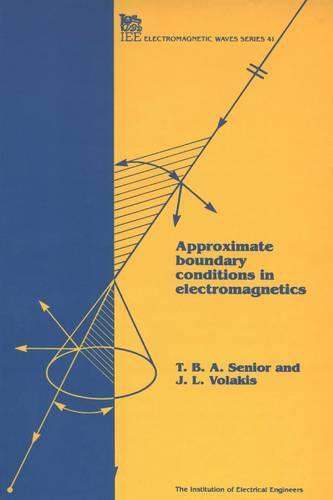 Approximate Boundary Conditions in Electromagnetics - Electromagnetics and Radar (Hardback)