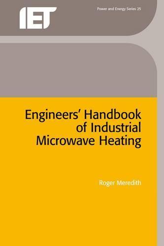Engineers' Handbook of Industrial Microwave Heating - Energy Engineering (Hardback)