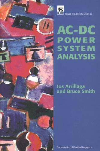 AC-DC Power System Analysis - Energy Engineering (Hardback)